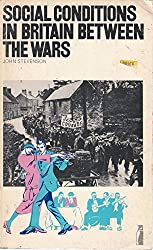 Social Conditions in Britain Between the Wars (Penguin education)