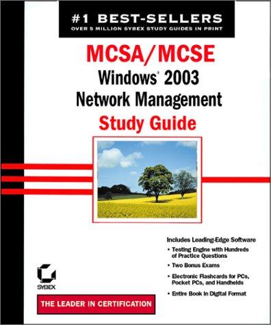 Mcsa/Mcse Windows 2003 Network Management Study Guide por James Chellis