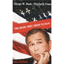 Fortunate Son: George W. Bush - The Early Years