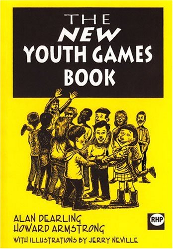 The New Youth Games Book por Alan Dearling