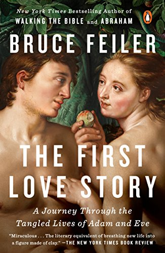The First Love Story: A Journey Through the Tangled Lives of Adam and Eve (English Edition)