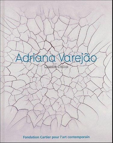 Adriana Varejão : Chambre d'échos,...