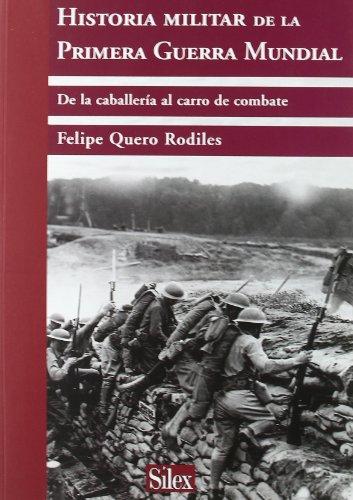 Historia Militar de la Primera Guerra Mundial