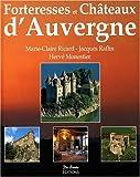 """Afficher """"Forteresses et châteaux d'Auvergne"""""""