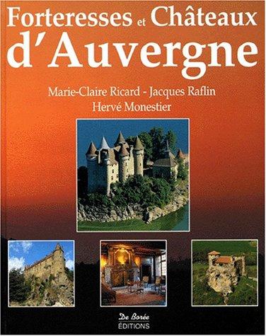 Forteresses et châteaux d'Auvergne