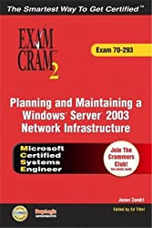 Mcse Windows Server 2003 Network Infrastructure: Exam 70-293