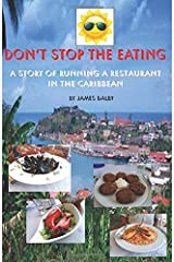 DON'T STOP THE EATING (A SHITTY DAY SERIES) Paperback
