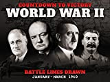 Battle Lines Drawn (January - March 1940) - Countdown to Victory: World War II