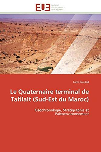 Le quaternaire terminal de tafilalt (sud-est du maroc)