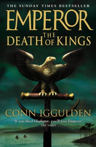 The Death of Kings (Emperor Series, Book 2)