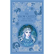 Snow Queen and Other Winter Tales (Barnes & Noble Omnibus Le (Barnes & Noble Leatherbound Classic Collection)