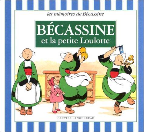 Bécassine et la petite Loulotte