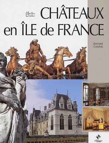 Châteaux en Ile-de-France
