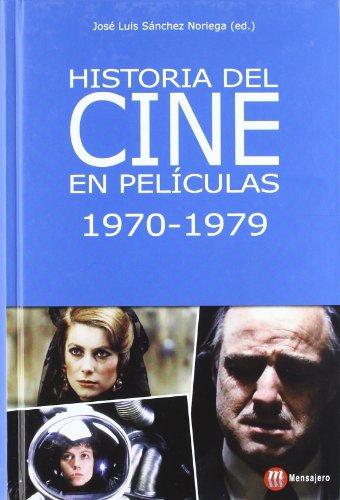 Historia del cine en películas 1970-1979 por josé luis sánchez noriega