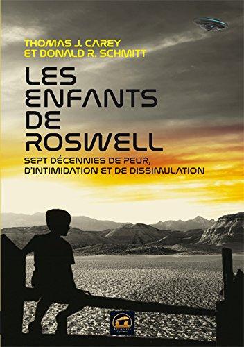 Les enfants de Roswell : Sept décennies de peur, d'intimidation et de dissimulation
