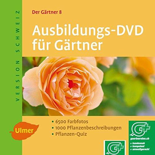 Der Gärtner 8. Ausbildungs-DVD für Gärtner. Version Schweiz