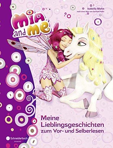 Preisvergleich Produktbild Mia and me - Meine Lieblingsgeschichten zum Vor- und Selberlesen