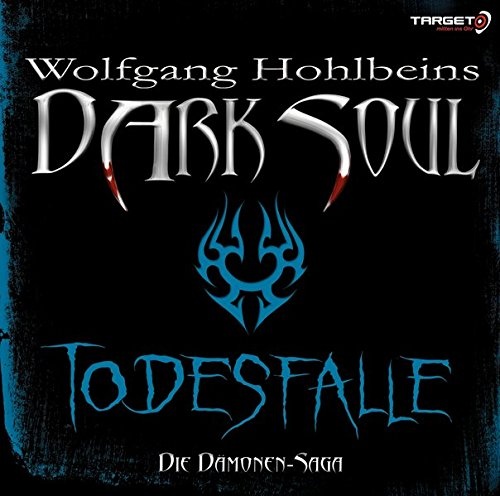 Wolfgang Hohlbeins Dark Soul - Todesfalle, 2 CDs (TARGET - mitten ins Ohr) (Corp Target)