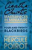 Four-and-Twenty Blackbirds: A Hercule Poirot Short Story (English Edition)