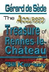 The Accursed Treasure of Rennes-le-Chateau