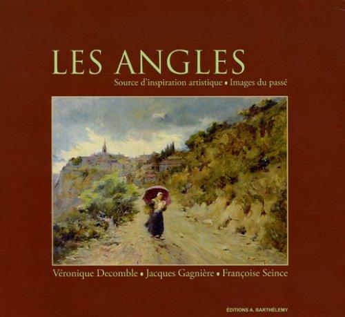 Les angles : Source d'inspiration artistique, images du passé