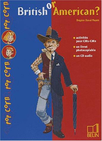 British or American? CM1-CM2 (1CD audio) par Brigitte Duval-Moatti