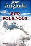 """Afficher """"Riez pour nous !"""""""
