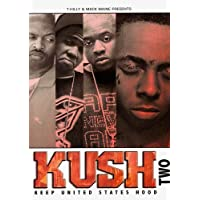 LIL WAYNE - KUSH TWO: KEEP UNITED STATES HOOD by VARIOUS