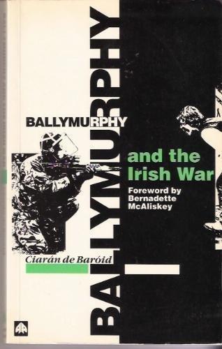 Ballymurphy and the Irish War by Ciaran de Baroid (1990-06-01)