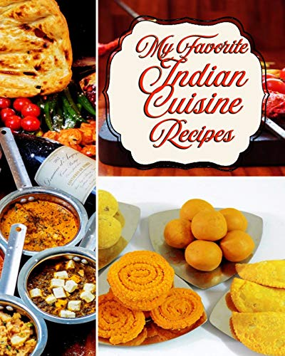 My Favorite Indian Cuisine Recipes: From Aloo Paratha to Zafrani, My Best Indian Recipes