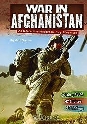 War in Afghanistan: An Interactive Modern History Adventure (You Choose: Modern History) by Matt Doeden (2014-02-01)
