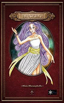 Lucero (Lucero Saga nº 1) (Spanish Edition) von [Maranghello, Maia]