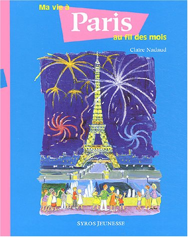 Ma vie à Paris au fil des mois