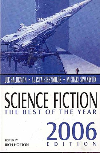 Science Fiction: The Best of the Year, 2006 Edition (Science Fiction: The Best of ... (Quality))