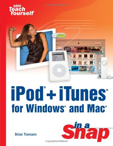 Ipod+ Itunes for Windows and Mac (Sams Teach Yourself in a Snap) Microsoft Ipod Video