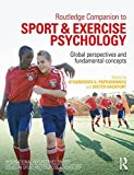 Routledge Companion to Sport and Exercise Psychology: Global perspectives and fundamental concepts (International Perspectives on Key Issues in Sport and Exercise Psychology)