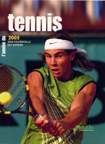 L'anne du tennis 2005