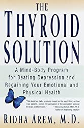 The Thyroid Solution by Ridha Arem (2000-12-07)