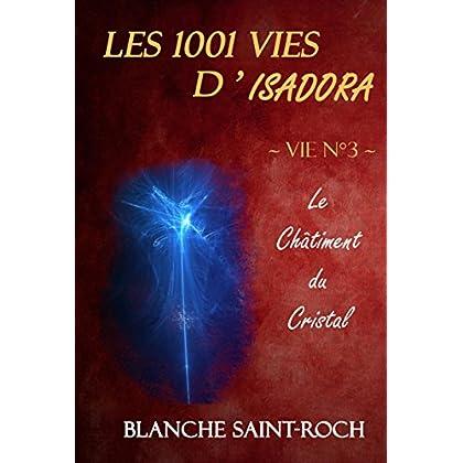 Les 1001 vies d'Isadora : Le Châtiment du Cristal