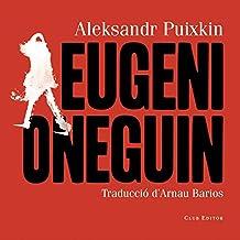 Eugeni Oneguin (El Club dels Novel·listes Book 84) (Catalan Edition)