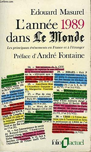 L'année 1989 dans le monde : les principaux évènements en France et à l'étranger par Masurel