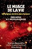Le Nuage de la vie : Les Origines de la vie dans l'univers