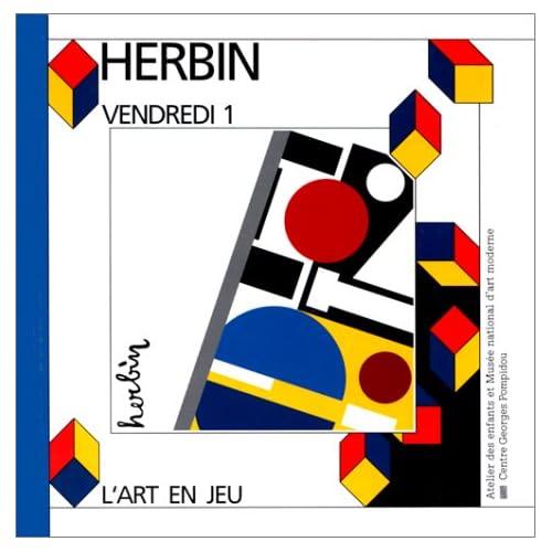 Auguste Herbin, Vendredi 1