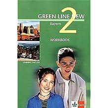 Green Line New - Ausgabe Bayern. Englisches Unterrichtswerk für Gymnasien / Teil 2 (2. Lehrjahr): Workbook