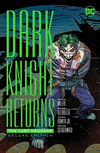 Dark Knight Returns The Last Crusade HC