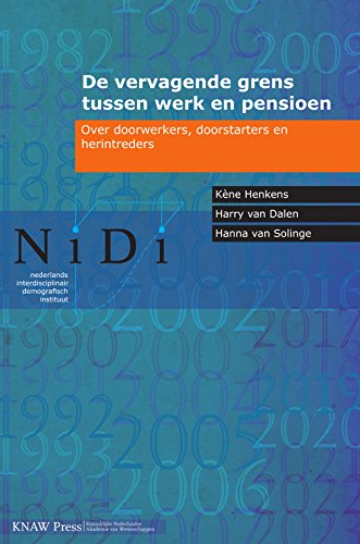 De vervagende grens tussen werk en pensioen (Nidi Report Book 78 ...
