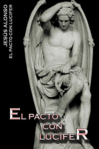 El Pacto con Lucifer (Spanish Edition)