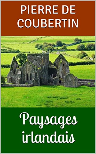 Paysages irlandais par Pierre de Coubertin