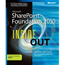 Microsoft SharePoint Foundation 2010 Inside Out (Inside Out (Microsoft))