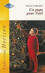 Un papa pour Noël : Collection : Harlequin horizon n° HS